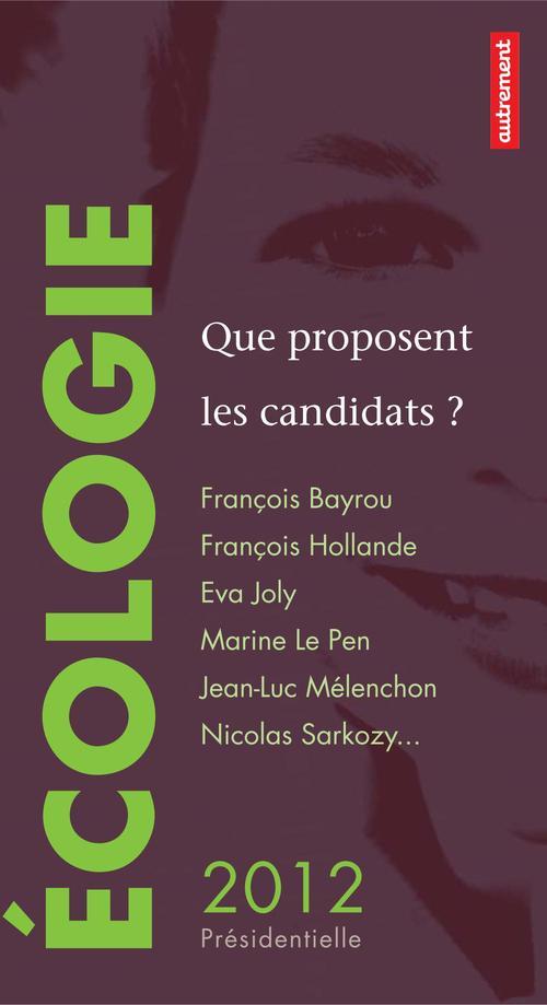 écologie : que proposent les candidats ?