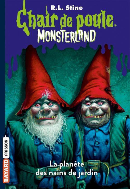 Monsterland t.1 ; l'invasion des nains de jardin