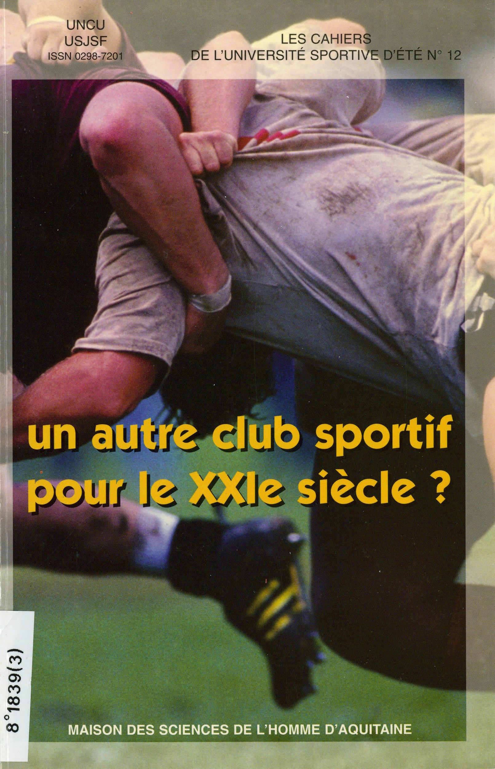 Autre club sportif pour le 21e siecle ? (un)