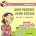 Mon premier jour d'école  - Diane Thibault