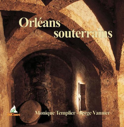 Orléans souterrains