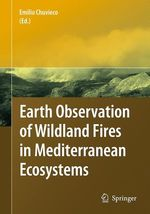 Earth Observation of Wildland Fires in Mediterranean Ecosystems  - Emilio Chuvieco