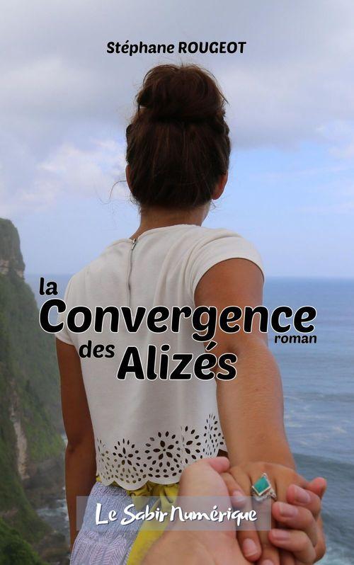 La Convergence des Alizés