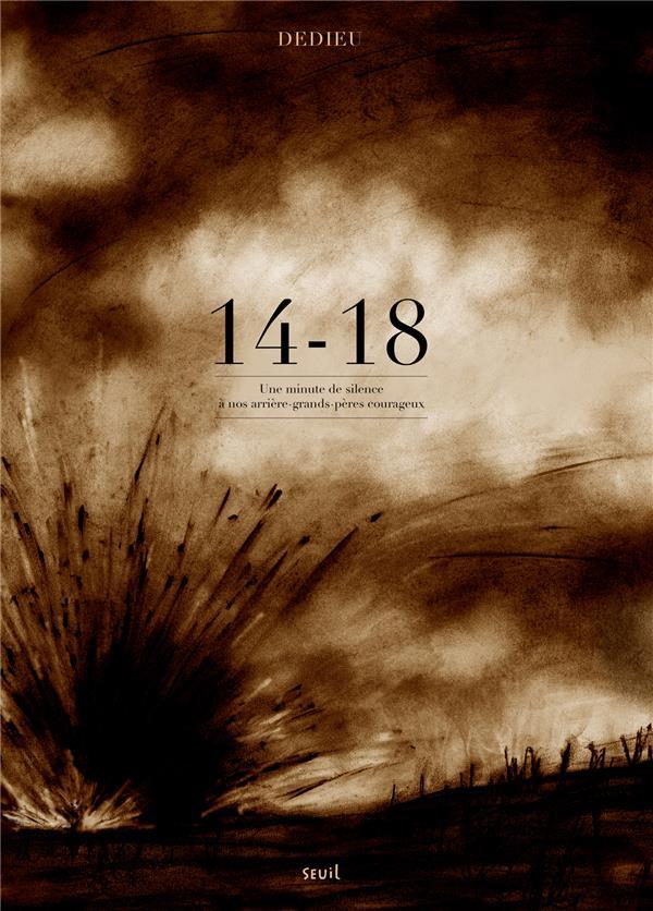 14-18 ; une minute de silence à nos arrières grands-pères courageux