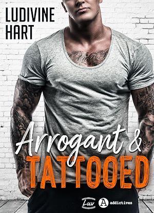 Arrogant and Tattooed - Teaser  - Ludivine Hart