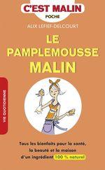 Vente Livre Numérique : Le pamplemousse, c'est malin  - Alix Lefief-Delcourt