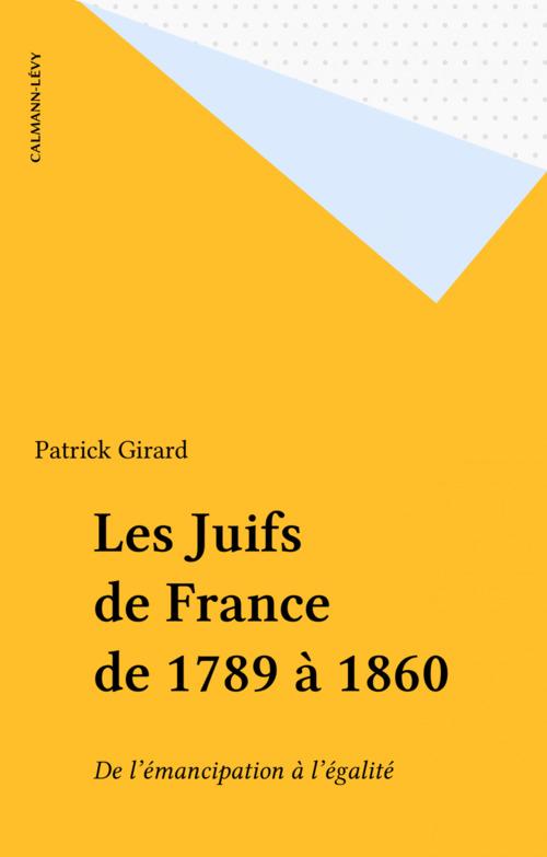 Les Juifs de France de 1789 à 1860