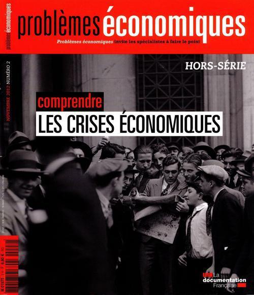 Problemes Economiques T.3054; Comprendre Les Crises