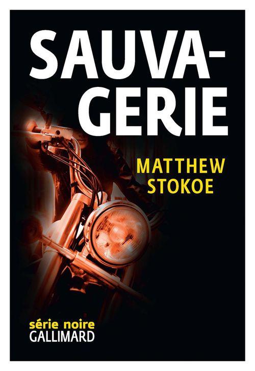 Sauvagerie  - Matthew Stokoe