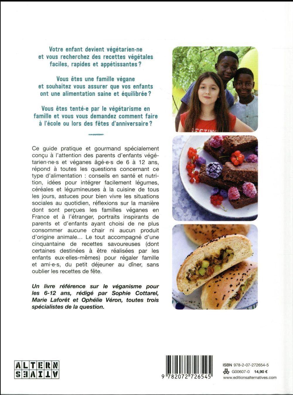 Veggie kids ; guide pratique et gourmand pour les 6-12 ans