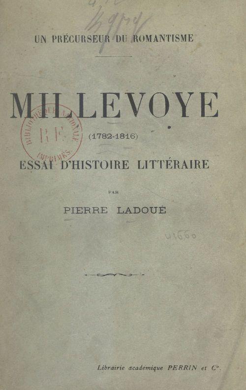Un précurseur du romantisme : Millevoye, 1782-1816