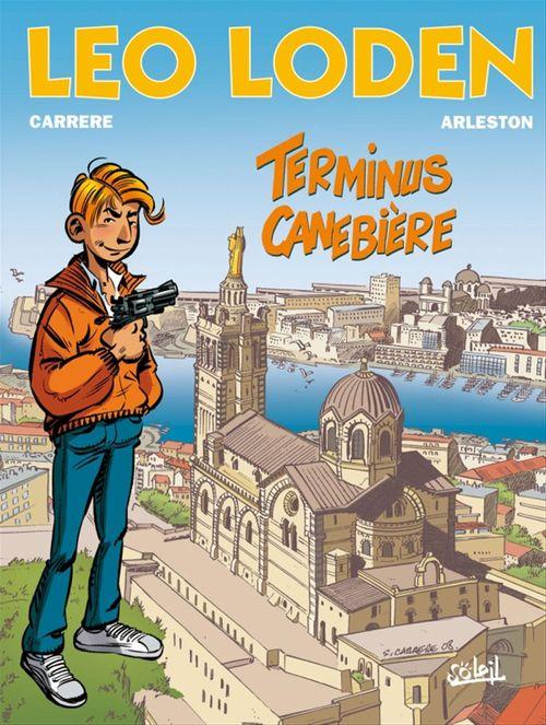 Léo Loden T.1 ; terminus Canebière