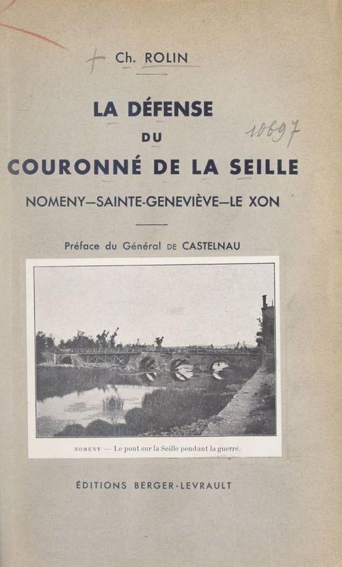 La défense du Couronné de la Seille  - Ch. Rolin