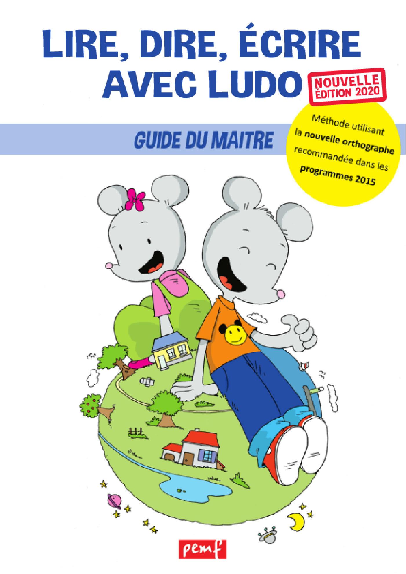 Lire, dire, écrire avec Ludo ; guide du maître (édition 2020)