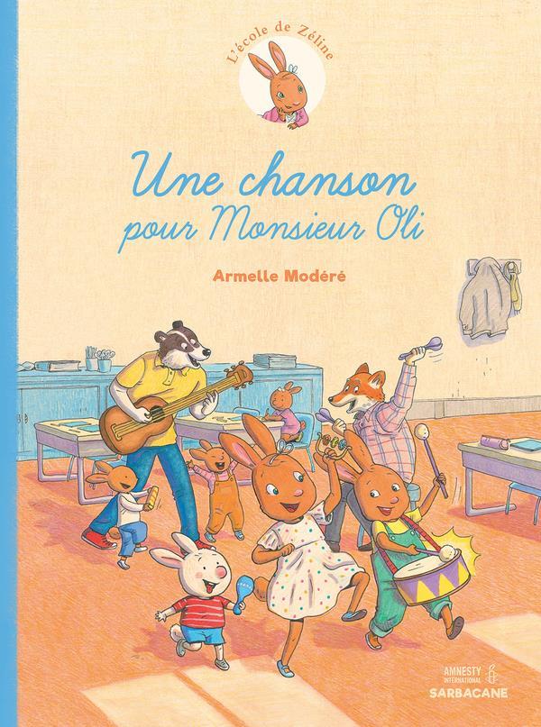L'école de Zéline T.2 ; une chanson pour Monsieur Oli
