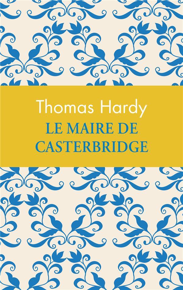 Le Maire De Casterbridge