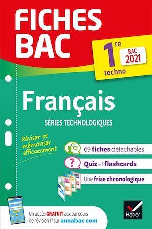 Fiches bac T.00021 ; français ; 1re technologique (édition 2021)