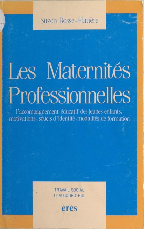 Maternites professionnelles