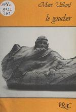 Vente Livre Numérique : Le gaucher  - Marc Villard