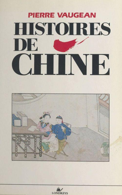 Histoires de Chine