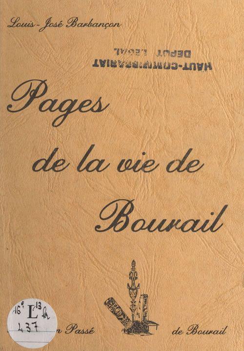 Pages de la vie de Bourail  - Louis-José Barbançon