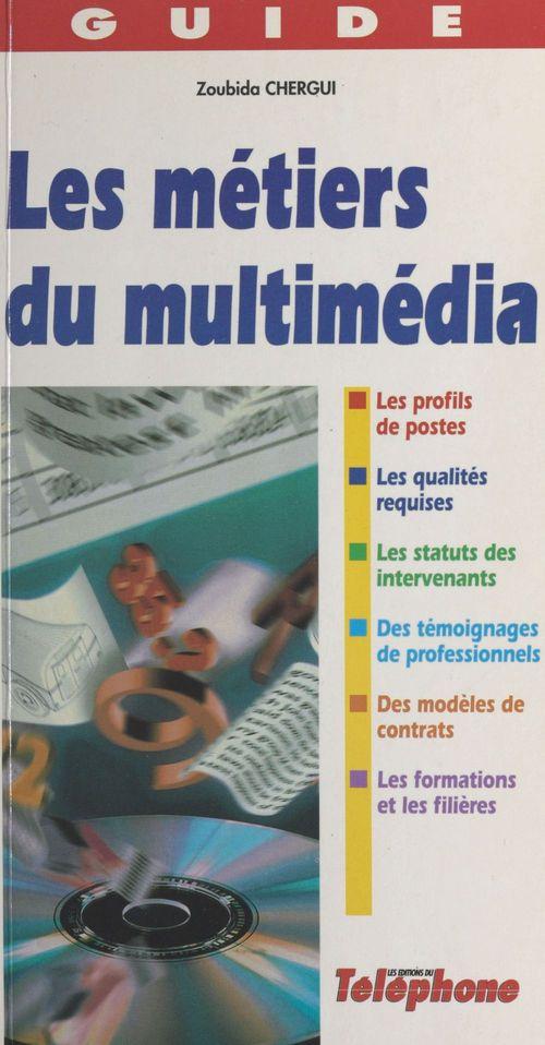 Les metiers du multimedia
