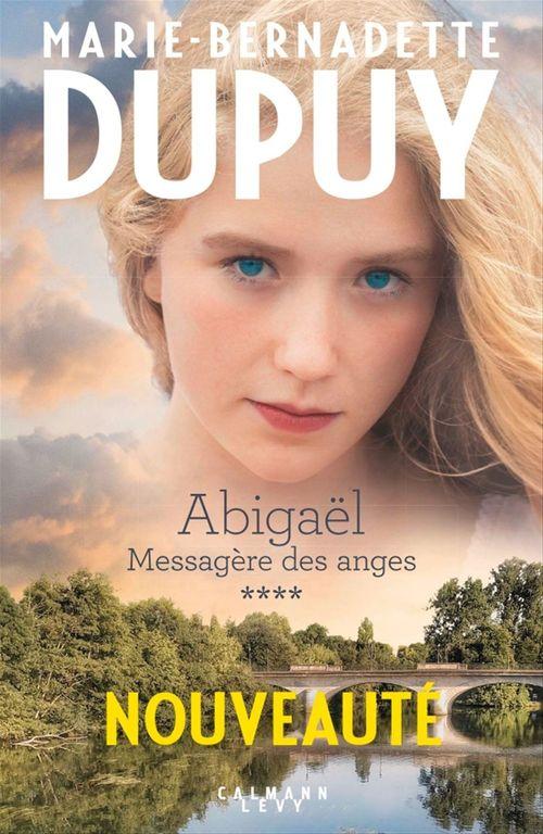 Abigaël ; messagère des anges T.4