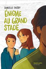 Vente EBooks : Énigme au Grand Stade  - Danielle Thiéry