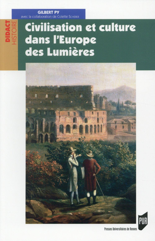 Civilisation et culture dans l'Europe des lumières