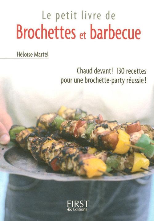 Le petit livre de brochettes et barbecue