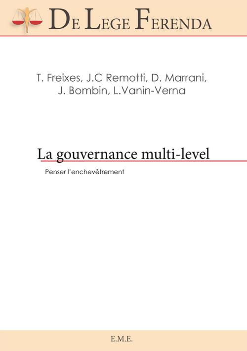 La gouvernance multi-level ; penser l'enchevetrement