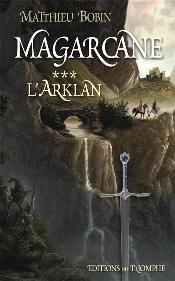 MAGARCANE T.3  -  L'ARKLAN