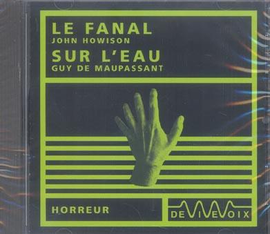Le Fanal / Sur L'Eau