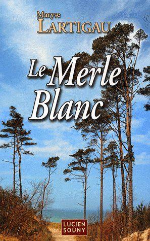 Le Merle Blanc