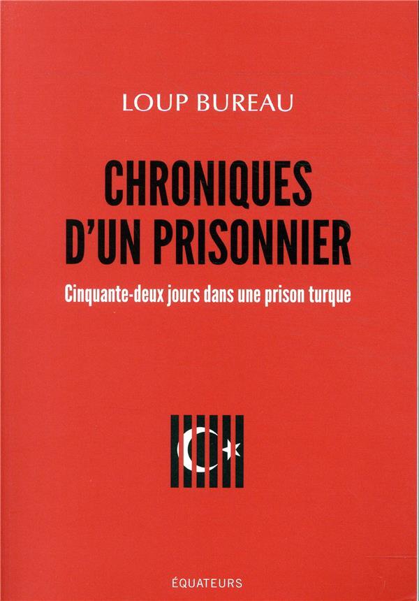Chroniques d'un prisonnier ; cinquante-deux jours dans une prison turque