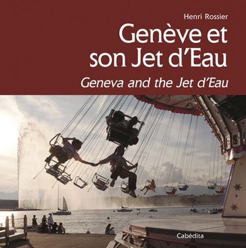 Genève et son jet d'eau