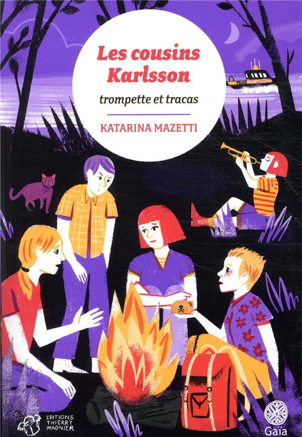 Les cousins Karlsson T.9 ; trompettes et tracas