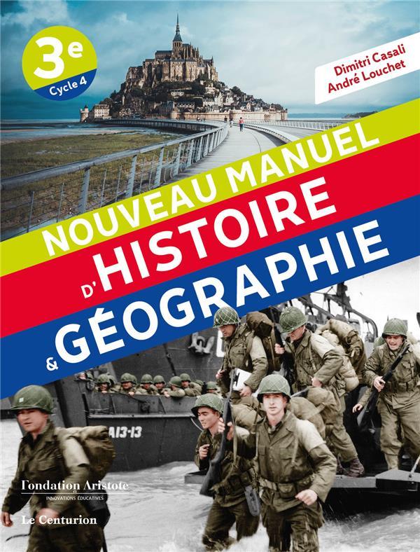 Nouveau manuel d'histoire-géographie ; 3e