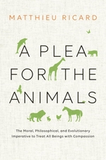 Vente EBooks : A Plea for the Animals  - Matthieu Ricard
