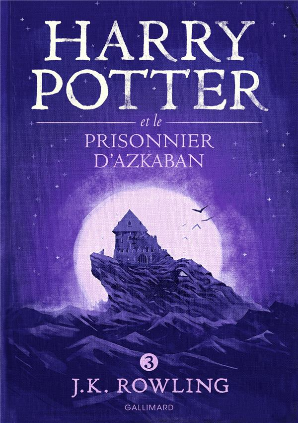 Harry Potter T.3 ; Harry Potter et le prisonnier d'Azkaban