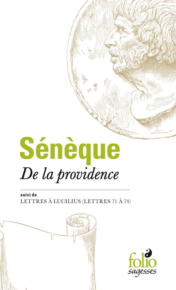 De la Providence ; Lettres à Lucilius (lettres 71 à 74)