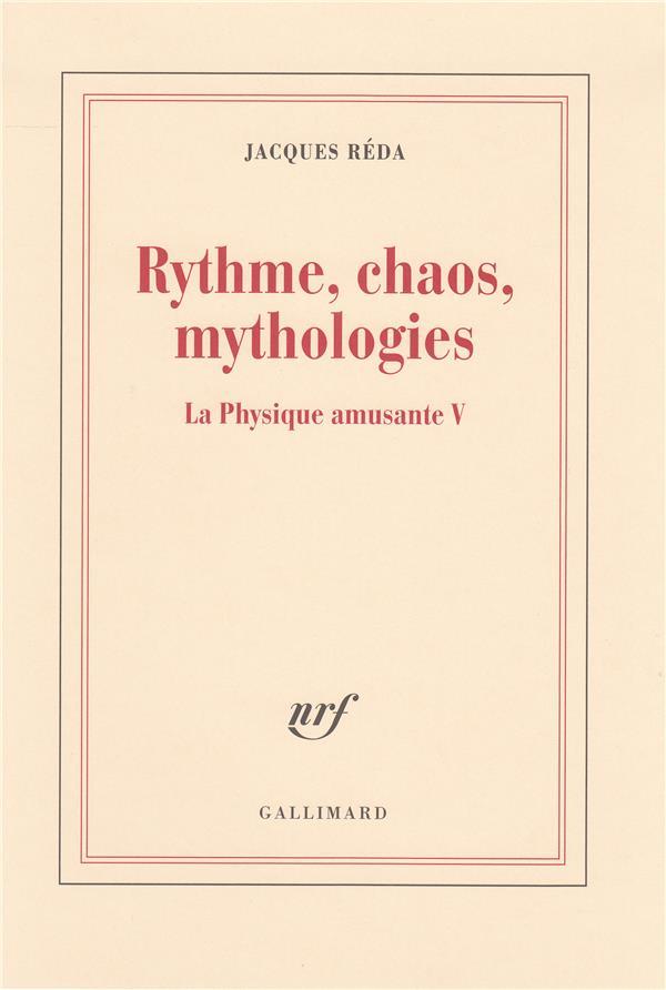 La physique amusante t.5 ; rythme, chaos, mythologies