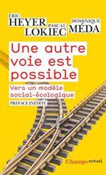 Vente EBooks : Une autre voie est possible  - Dominique Méda - Pascal Lokiec - Éric Heyer