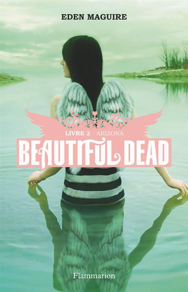 beautiful dead t.2 ; Arizona
