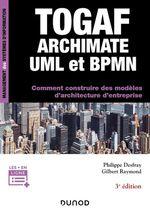 Vente Livre Numérique : TOGAF, Archimate, UML et BPMN - 3e éd.  - Philippe Desfray - Gilbert Raymond