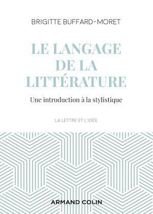Le langage de la littérature ; une introduction à la stylistique (3e édition)