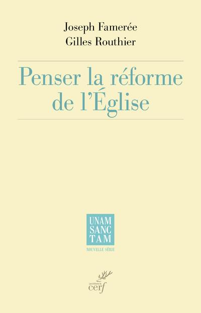 Penser la réforme de l'Eglise