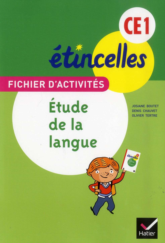 Etincelles; Francais ; Etude De La Langue ; Ce1 ; Fichier D'Activites Et Aide Memoire