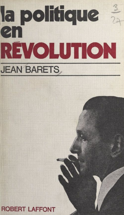 La politique en révolution