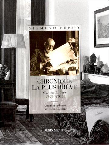 chronique la plus brève ; carnets intimes, 1929-1939